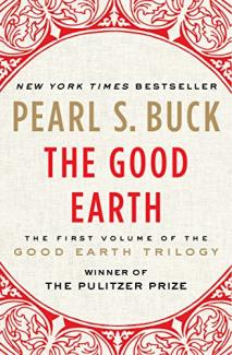 The Good Earth by Pearl S Buck